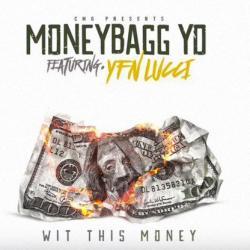 Wit This Money