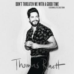 Imagen de la canción 'Don't Threaten Me With a Good Time'