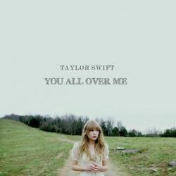 Imagen de la canción 'You All Over Me'