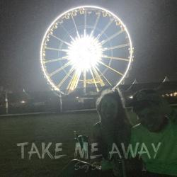 Imagen de la canción 'Take Me Away'