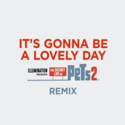 Imagen de la canción 'It's Gonna Be A Lovely Day (Remix)'