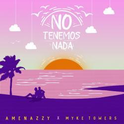 Imagen de la canción 'No Tenemos Nada'