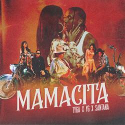 Mamacita - Tyga