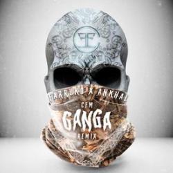 Gan-Ga CFM Remix