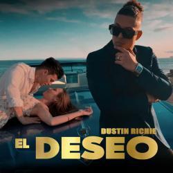 El deseo - Dustin Richie