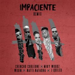 Impaciente Remix