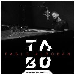 Tabú (Versión Piano y Voz) - Pablo Alborán