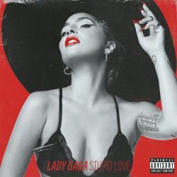 Stupid Love - Lady Gaga