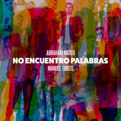 No Encuentro Palabras - Manuel Turizo