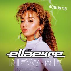 New Me (Acoustic) - Ella Eyre