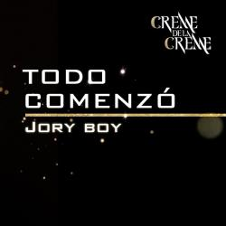Todo Comenzó - Jory Boy