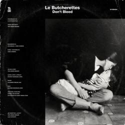 Don't bleed, you're in the middle of the forest - Le Butcherettes