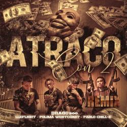 Atraco Con 2 Remix - Drago200