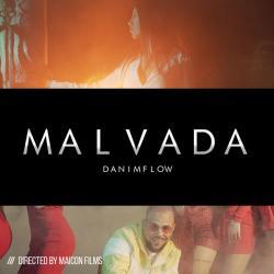 Malvada - DaniMflow