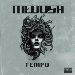 Medusa - Tempo