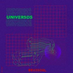 Universos - Brazsoul