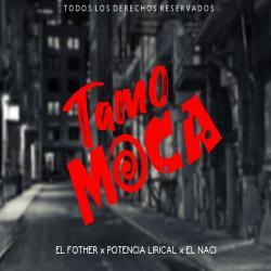 TAMO MOCA - El Fother