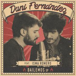 Bailemos - Dani Fernández