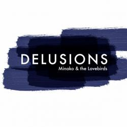 Delusions - Lovebirds