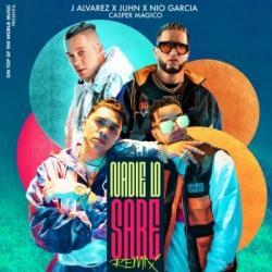 Nadie Lo Sabe Remix - J Álvarez