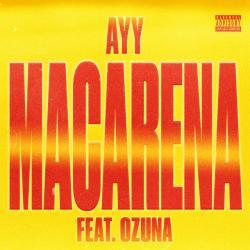Ayy Macarena Remix - Tyga