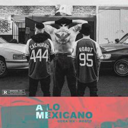 A Lo Mexicano - Gera MxM