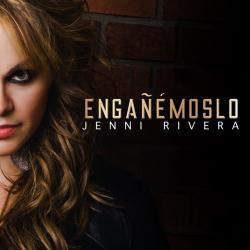 Engañémoslo - Jenni Rivera