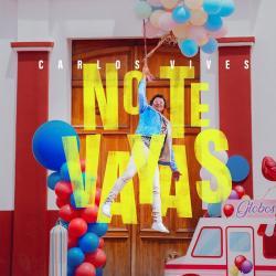 No Te Vayas - Carlos Vives