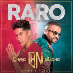 Raro - Chino y Nacho
