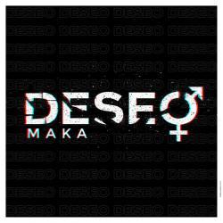 Deseo - Maka