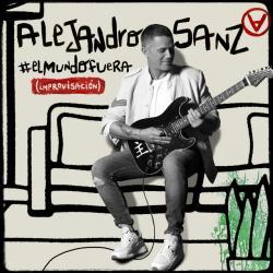 El Mundo Fuera - Alejandro Sanz