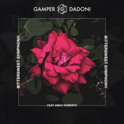 Bittersweet Symphony - Gamper & Dadoni