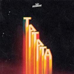 Ta Ta Ta - Rich Music LTD