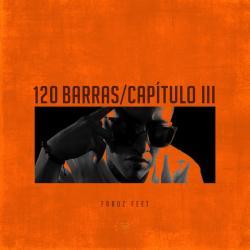 120 Barras (Episodio 3) - Faruz Feet