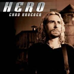 Hero - Chad Kroeger