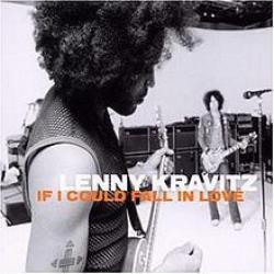 If I Could Fall In Love - Lenny Kravitz