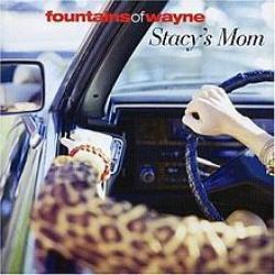 Stacy's Mom - Fountains of Wayne