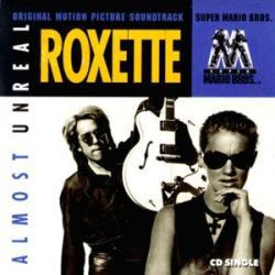Almost Unreal - Roxette