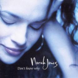 Don't Know Why - Norah Jones