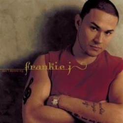 Don't Wanna Try - Frankie J
