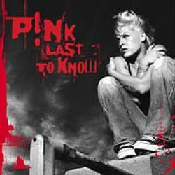 Last To Know - Pink