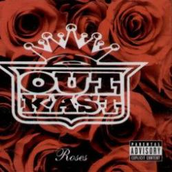 Roses - Outkast