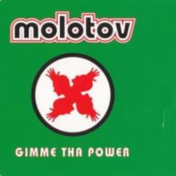 Gimme The Power - Molotov