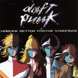 Harder, Better, Faster, Stronger - Daft Punk