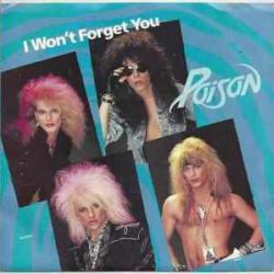 I Wont Forget You - Poison