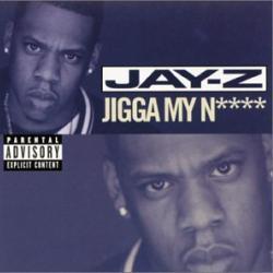 Imagen de la canción 'Jigga My Nigga'