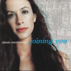 Joining You - Alanis Morissette