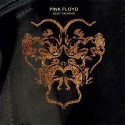 Keep Talking - Pink Floyd