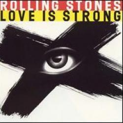 Love Is Strong - The Rolling Stones