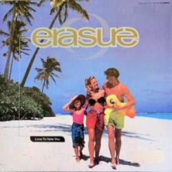 Love To Hate You - Erasure